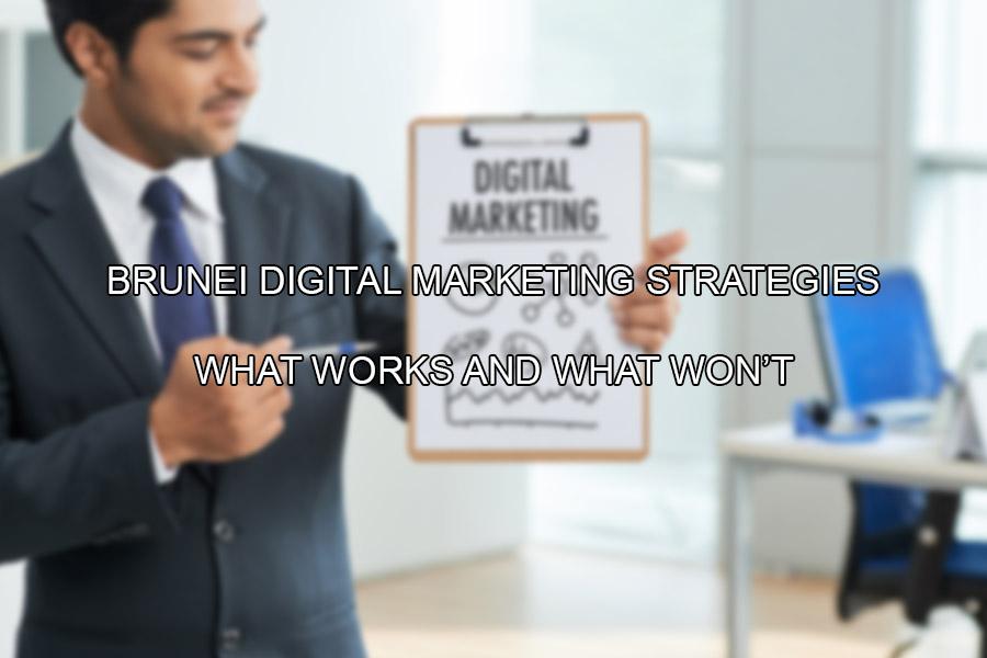 Brunei web design - Brunei digital marketing